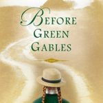 [PDF] [EPUB] Before Green Gables Download