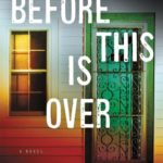 [PDF] [EPUB] Before This Is Over Download
