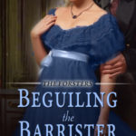[PDF] [EPUB] Beguiling the Barrister (The Forsters, #2) Download