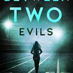 [PDF] [EPUB] Between Two Evils (Detective Jessie Talbot Book 2) Download