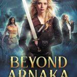 [PDF] [EPUB] Beyond Arnaka (Light Warriors #4) Download
