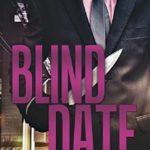 [PDF] [EPUB] Blind Date (The Technicians #1; Venture, Georgia #3) Download