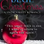 [PDF] [EPUB] Blue Christmas: A Snow Valley Romance Download
