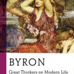 [PDF] [EPUB] Byron: Great Thinkers on Modern Life Download