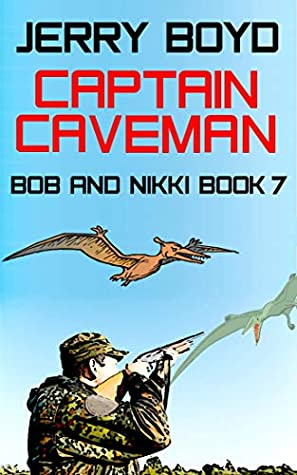 [PDF] [EPUB] Captain Caveman (Bob and Nikki #7) Download by Jerry  Boyd
