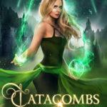 [PDF] [EPUB] Catacombs (Spellcrest Academy, #5) Download