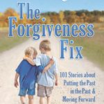 [PDF] [EPUB] Chicken Soup for the Soul: The Forgiveness Fix Download