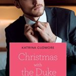 [PDF] [EPUB] Christmas With The Duke (Mills and Boon True Love) Download
