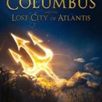[PDF] [EPUB] Christopher Columbus and the Lost City of Atlantis Download