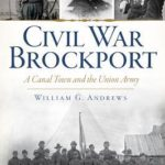 [PDF] [EPUB] Civil War Brockport:: A Canal Town and the Union Army Download