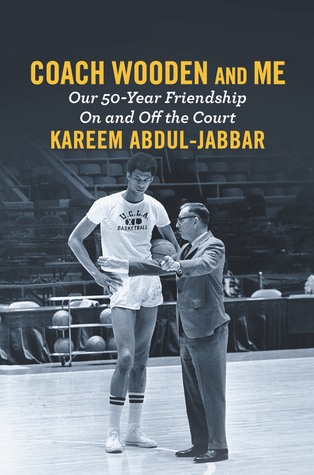 [PDF] [EPUB] Coach Wooden and Me: Our 50-Year Friendship On and Off the Court Download by Kareem Abdul-Jabbar