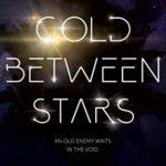 [PDF] [EPUB] Cold Between Stars (The Echo, #1) Download