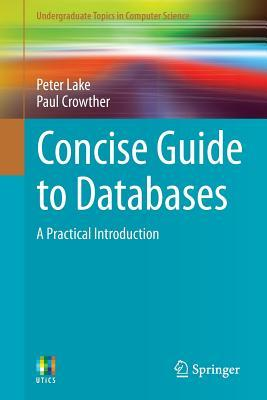 [PDF] [EPUB] Concise Guide to Databases: A Practical Introduction Download by Peter Lake