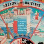 [PDF] [EPUB] Creating the Universe: Depictions of the Cosmos in Himalayan Buddhism Download