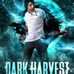 [PDF] [EPUB] Dark Harvest (Darkling Mage, #2) Download