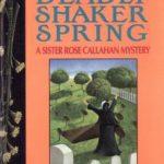 [PDF] [EPUB] Deadly Shaker Spring (Sister Rose Callahan, #2) Download