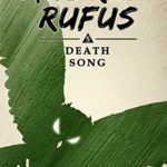 [PDF] [EPUB] Death Song: The Legend of Andrew Rufus (Book 5 of 7) Download