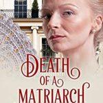 [PDF] [EPUB] Death of a Matriarch (Riley Rochester Investigates Book 7) Download
