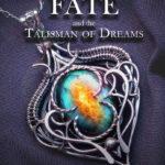 [PDF] [EPUB] Decimus Fate and the Talisman of Dreams Download