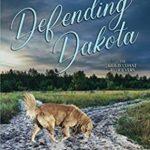 [PDF] [EPUB] Defending Dakota (The Gold Coast Retrievers) Download