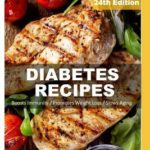 [PDF] [EPUB] Diabetes Recipes: Over 280 Diabetes Type2 Low Cholesterol Whole Foods Diabetic Eating Recipes Full of Antioxidants and Phytochemicals Download
