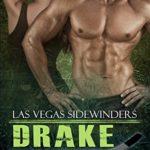 [PDF] [EPUB] Drake (Las Vegas Sidewinders, #2) Download