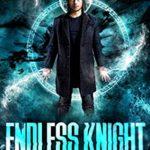 [PDF] [EPUB] Endless Knight (Darkling Mage Book 9) Download