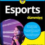 [PDF] [EPUB] Esports for Dummies Download