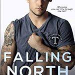 [PDF] [EPUB] Falling North: A Turner Artist Rocker Novel (The Turner Artist Rocker Series) Download