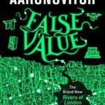[PDF] [EPUB] False Value (Rivers of London, #8) Download