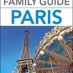 [PDF] [EPUB] Family Guide Paris (Eyewitness Travel Family Guide) Download
