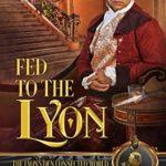 [PDF] [EPUB] Fed to the Lyon (The Lyon's Den) Download