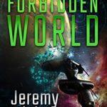 [PDF] [EPUB] Forbidden World (Star Ascension Book 3) Download
