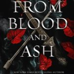 [PDF] [EPUB] From Blood and Ash (Blood And Ash, #1) Download