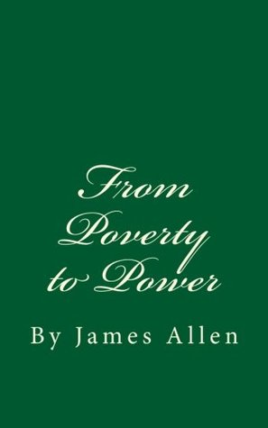 [PDF] [EPUB] From Poverty to Power: By James Allen Download by James Allen