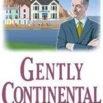 [PDF] [EPUB] Gently Continental Download