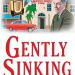 [PDF] [EPUB] Gently Sinking (George Gently) Download