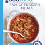 [PDF] [EPUB] Good Food: Family Freezer Meals Download