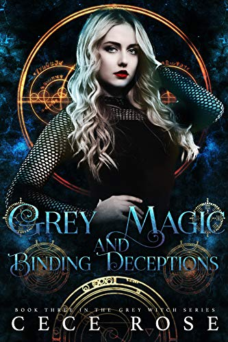 [PDF] [EPUB] Grey Magic and Binding Deceptions (Grey Witch #3) Download by Cece Rose