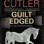 [PDF] [EPUB] Guilt Edged (Lina Townend #6) Download