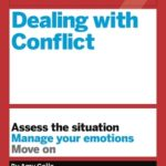 [PDF] [EPUB] HBR Guide to Dealing with Conflict (HBR Guide Series) Download