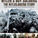 [PDF] [EPUB] Hitler's Boy Soldiers: The Hitler Jugend Story (Images of War) Download