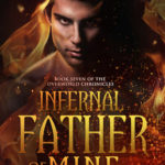 [PDF] [EPUB] Infernal Father of Mine (Overworld Chronicles, #7) Download