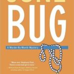 [PDF] [EPUB] June Bug (Murder-by-Month Mystery #2) Download