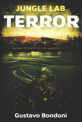 [PDF] [EPUB] Jungle Lab Terror Download by Gustavo Bondoni