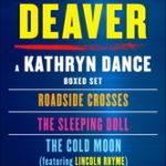 [PDF] [EPUB] Kathryn Dance eBook Boxed Set: Roadside Crosses, Sleeping Doll, Cold Moon Download