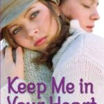 [PDF] [EPUB] Keep Me in Your Heart: Letting Go of Lisa Saving Jessica Telling Christina Goodbye Download