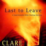 [PDF] [EPUB] Last to Leave (Superintendent Mike Yeadings Mysteries, #18) Download