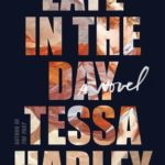 [PDF] [EPUB] Late in the Day Download
