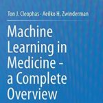 [PDF] [EPUB] Machine Learning in Medicine – A Complete Overview Download